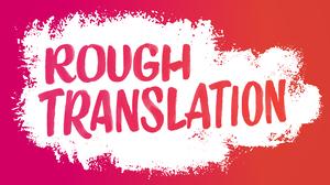 NPR's 'Rough Translation' Premieres August 14