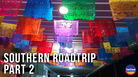 Southern Roadtrip (Part 2)