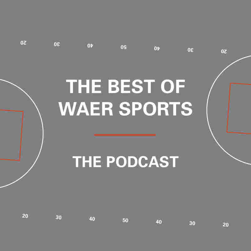 The Best of WAER Sports Podcast