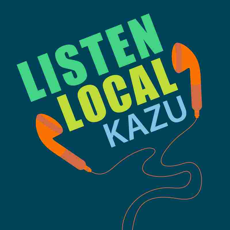 KAZU - Listen Local Podcast